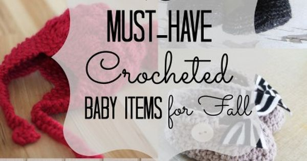 10 Must-Have Crochet Baby Items for Fall via Babble Crochet baby ...