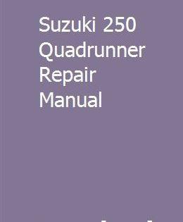 Suzuki 250 Quadrunner Repair Manual Repair Manuals Air