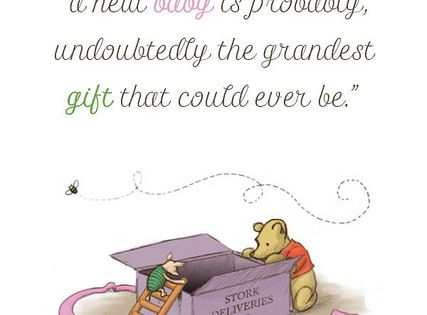 winnie the pooh quotes | New Baby Quote~ Winnie the Pooh |