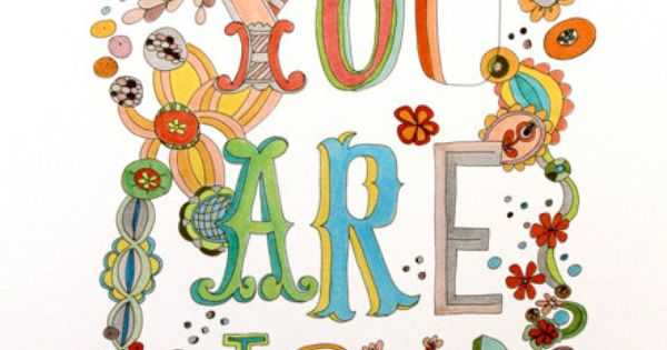 Yes, You Are :: You Are Loved art print 85x11by pam garrison