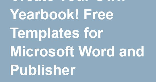 create your own yearbook  free templates for microsoft