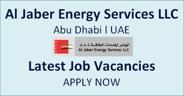 Job Vacancy At Al Jaber Energy Services Llc In Uae Energy Services Company Job Healthcare Jobs