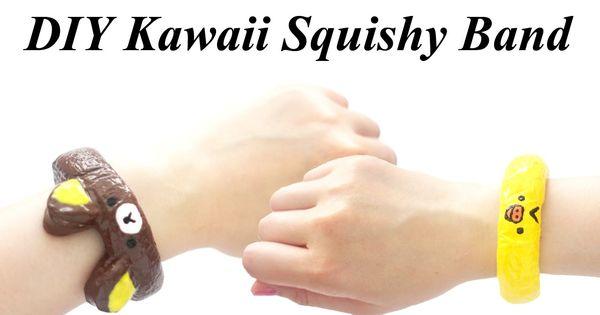 Diy Squishy Eraser : Kawaii Squishy Band Bracelet Tutorial - How To Homemade squishies Pinterest Kawaii ...
