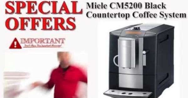 Us Uk Miele Cm5200 Black Countertop Coffee System Best Brewer
