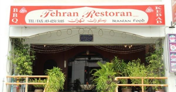 Tehran Restaurant In Ampang Kuala Lumpur Restaurant Halal Recipes Outdoor Decor