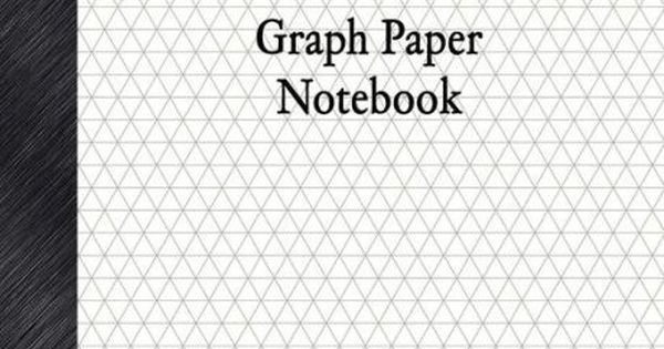 Isometric Graph Paper Notebook 1\/3 - isometric graph paper