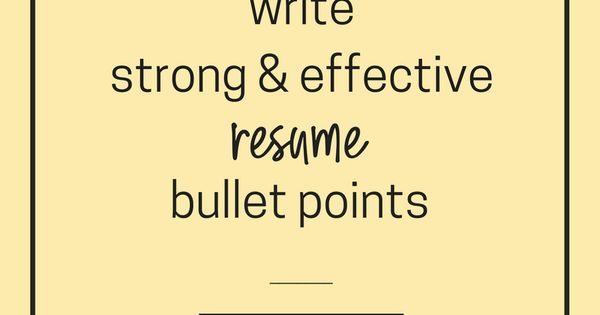 Oh Bullet Points The Most Important Parts Of Your Resume And The Toughest To Write I M Sure You Effective Resume Cover Letter For Resume Career Development