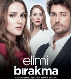 Elimi Birakma Poster Id 1588355 Turkish Film Drama Tv Series Series Movies