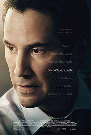 The Whole Truth 2016 Imdb Peliculas Keanu Reeves