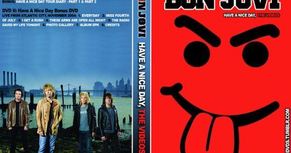 Bon Jovi Have A Nice Day The Videos Oficial Avec Images