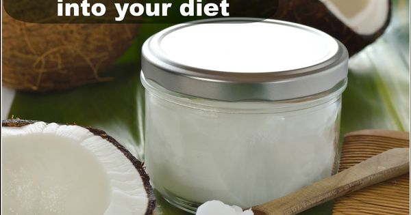 10 Surprising Ways to Get More Coconut Oil Into Your Diet!