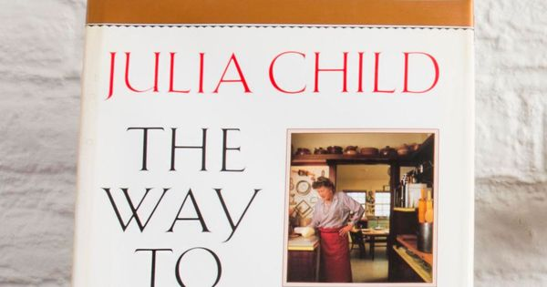 The Way to Cook by Julia Child, Knopf, 1989, 1st Edition, *SIGNED*