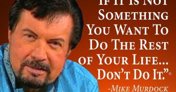 Dr. Mike Murdock...