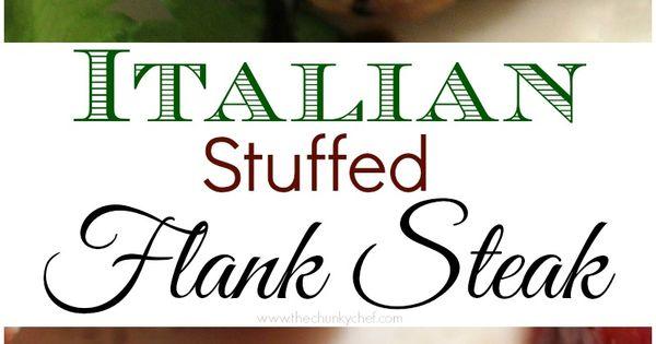 Italian Stuffed Flank Steak - Tender flank steak rolled up with garlic,