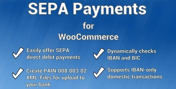 Sepa Payment Gateway For Woocommerce By 107 Seamlessly Adds Sepa Direct Debit Support To Woocommerce Easily Payment Gateway Woocommerce Business Bank Account