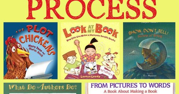 Books that Teach About the Writing Process | Writing