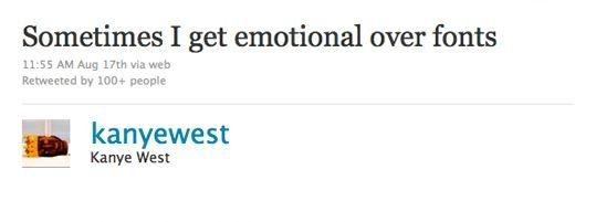 Kanye On Fonts Kanye West Quotes Kanye West Kanye