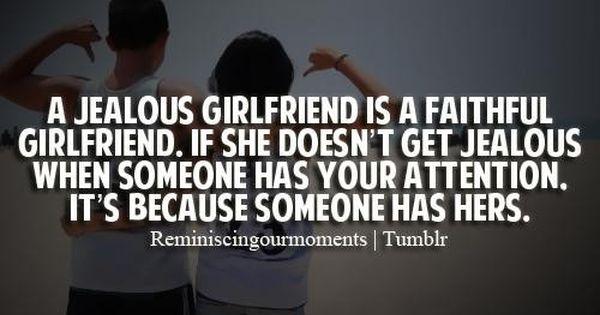 Jealous Girlfriend Quote Quotes Pinterest Jealous Girlfriend Quotes Girlfriend Quotes And