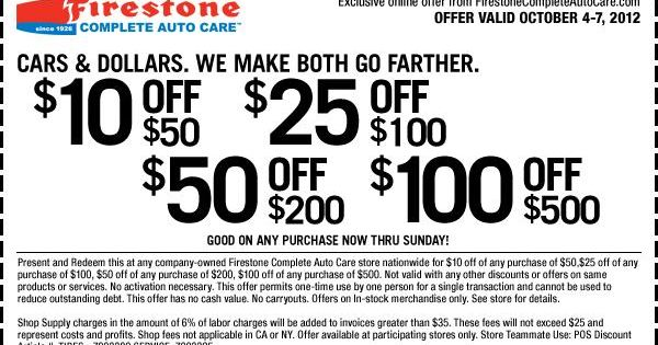 You can Firestone coupons $10 off $50 $25 off $100