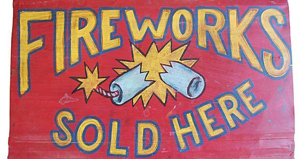 Hand Painted Metal Fireworks Sign On Onekingslane Com