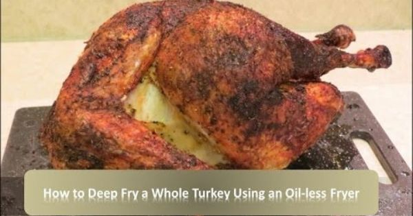 How To Deep Fry A Turkey Using An Oil Less Fryer Char Broil Big Easy Youtube Smoker