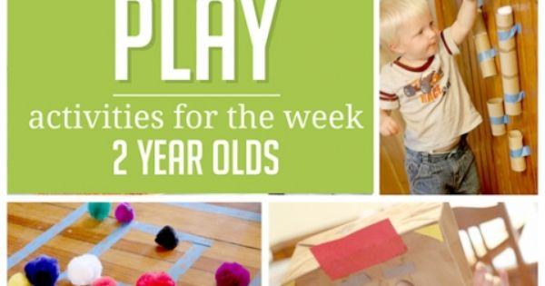 PLAY Sample Weekly Activity Plan For 2 Year Olds