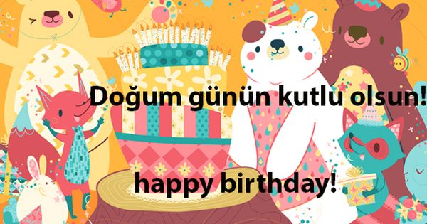 Turkish Phrase Dogum Gunun Kutlu Olsun Happy Birthday Learn Turkish Birthday Illustration Turkish Language
