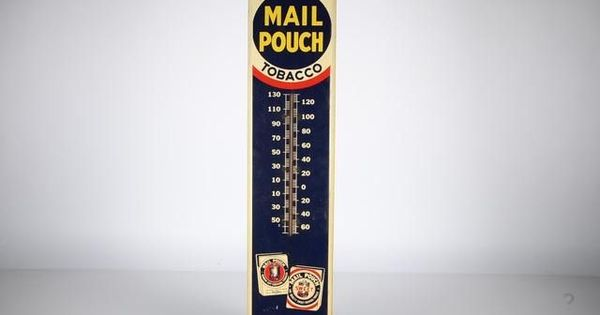 Vintage Mail Pouch Tobacco Tin Sign And Thermometer