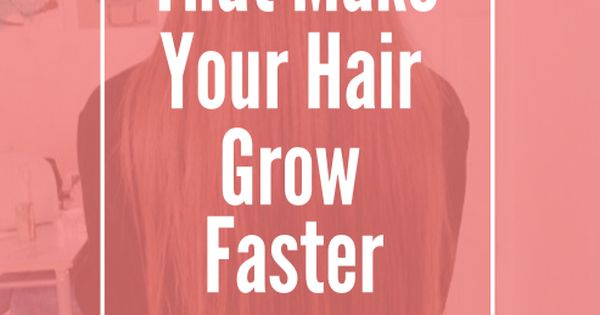 how to make hair grow longer male