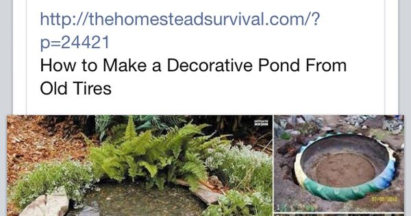 Pond Made From Old Tire Stuff I Like Pinterest Old Tires And Ponds