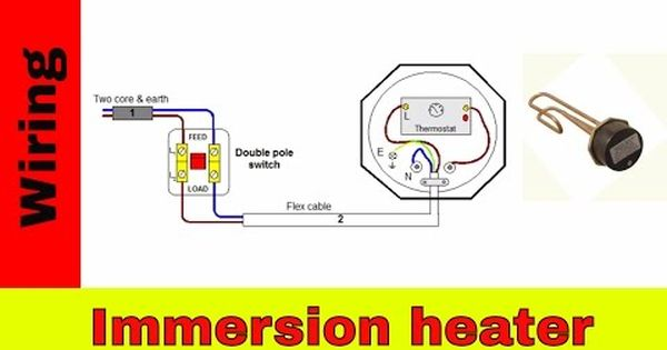 How To Wire Immersion Heater Uk Youtube Heater Diy Electrical Immersion