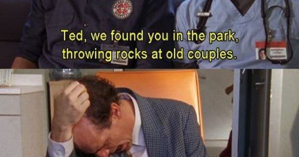 scrubs valentines day quotes - Ted found in the park throwing rocks Funny Scrubs quotes