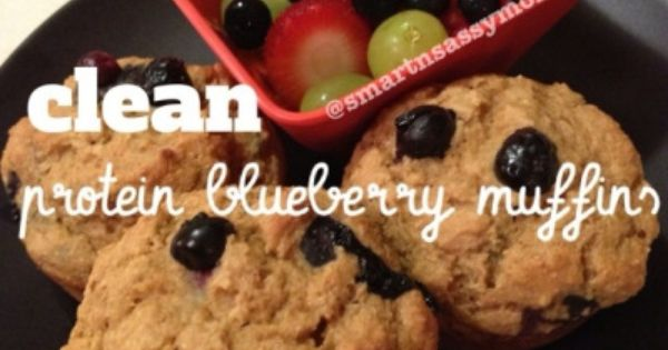 PIN NOW! READ LATER!** Clean Protein Blueberry Muffins   Protein bars ...