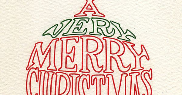 Vintage Christmas card. i like the style using words and fit it