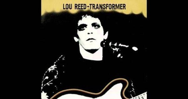 Lou Reed Walk On The Wild Side With Lyrics Youtube Lou