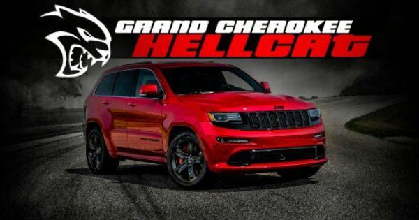 Jeep Grand Cherokee Srt 8 Hellcat Jeep Grand Cherokee Srt Jeep Grand Cherokee Srt Hellcat