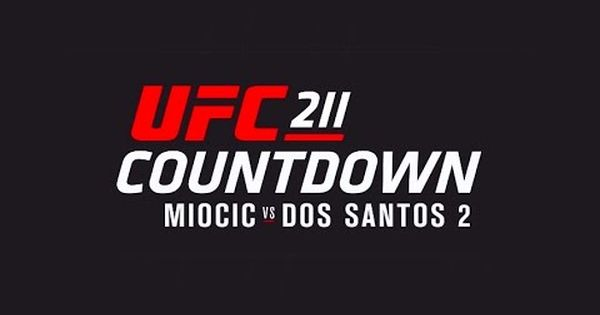 Ufc 211 Countdown Full Episode Youtube With Images Ufc