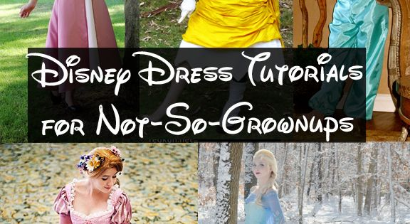 Happily Grim: Disney Dress Tutorials for Not-So-Grownups - Updated with new costumes!