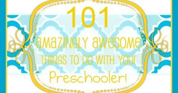 Fun things to do with preschoolers