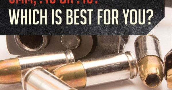 9mm Vs 40 Vs 45 Which Is Better For Self Defense By