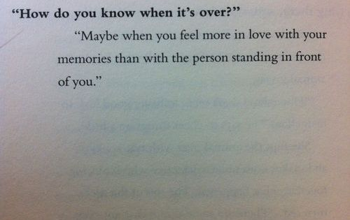 LOVE… how do you know when its over? just remember this...