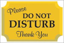 Do Not Disturb Please Sign Or Sticker 1 Corrugated Plastic Signs Sticker Sign Signs