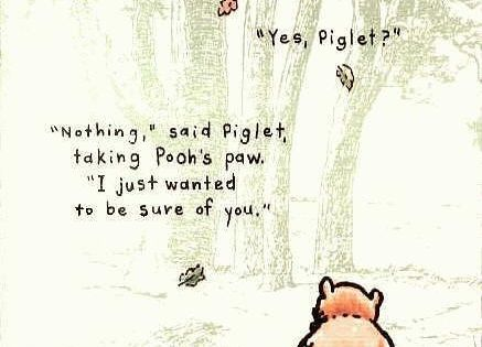 piglet sidled up to to pooh from behind 39 pooh 39 he whispered 39 yes piglet 39 39 nothing 39 said. Black Bedroom Furniture Sets. Home Design Ideas