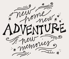 new home new adventures home quotes sayings new home quotes