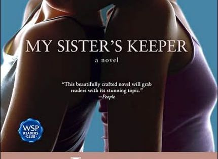 My Sister's Keeper - Jodi Picoult great book, love the way it