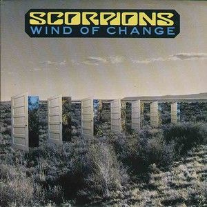 Scorpions Wind Of Change Scorpions Wind Of Change Wind Of Change The Band S Visit