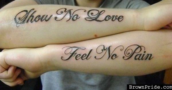 Show NO Love. Feel NO Pain. Love Itttttt.
