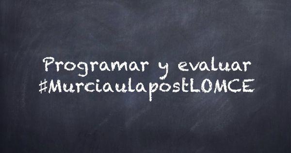 evaluar ♯MurciaulapostLOMCE | IDEAS DE PROFE | Pinterest | Murcia ...