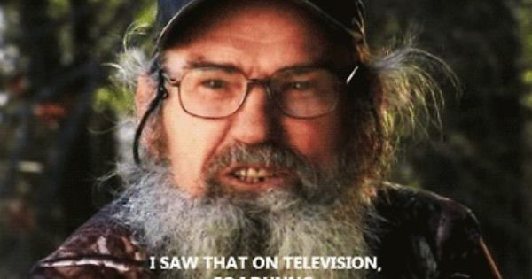 Uncle Si !! (: