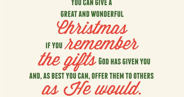You Can Give A Great And Wonderful Christmas If You